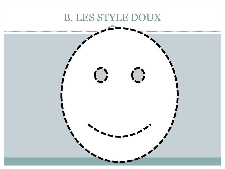 B. LES STYLE DOUX