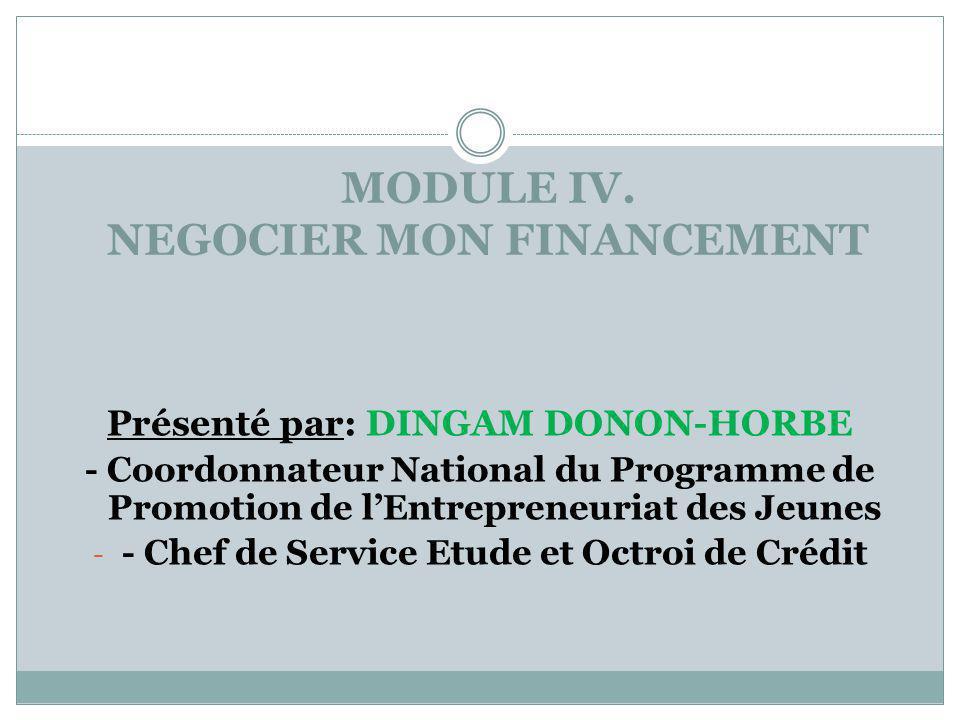 MODULE IV. NEGOCIER MON FINANCEMENT
