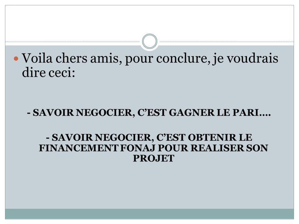 - SAVOIR NEGOCIER, C'EST GAGNER LE PARI….