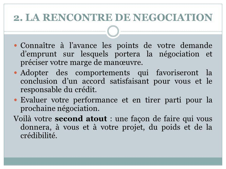 2. LA RENCONTRE DE NEGOCIATION