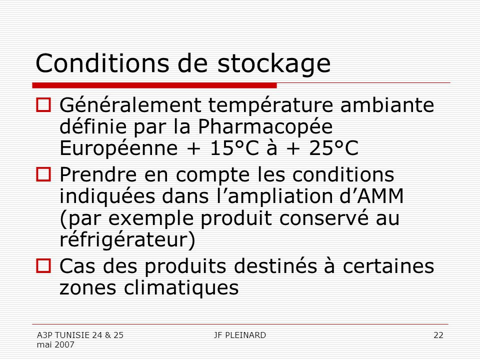 Conditions de stockage