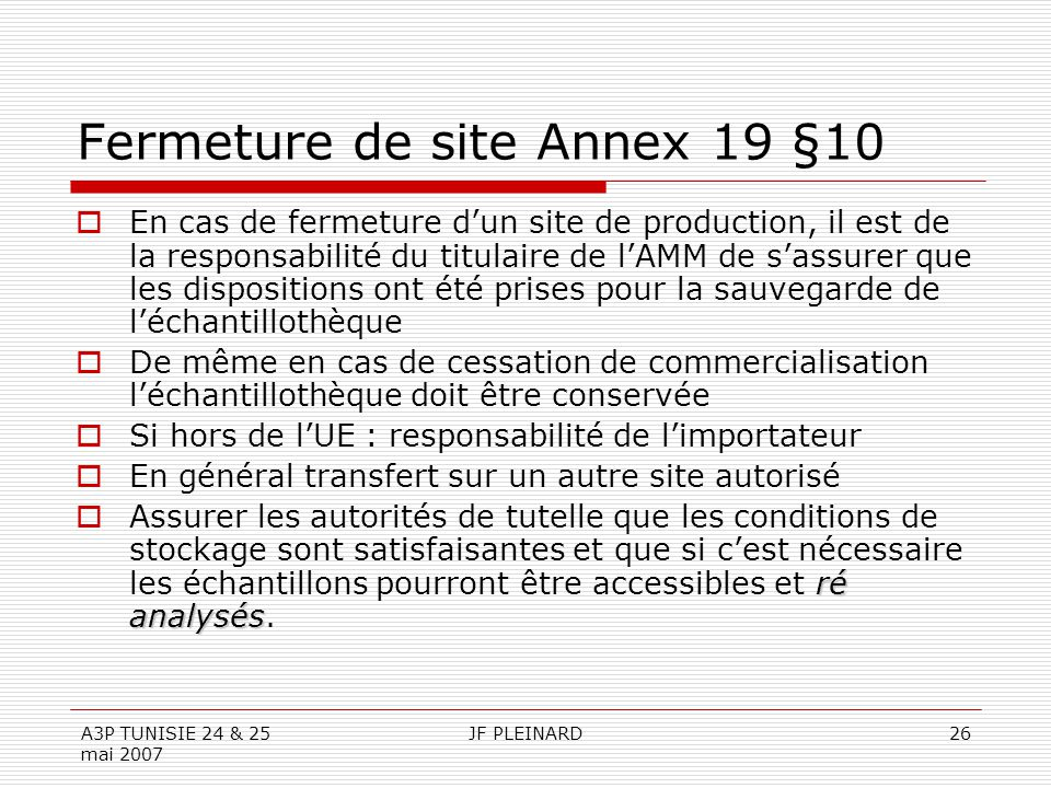 Fermeture de site Annex 19 §10