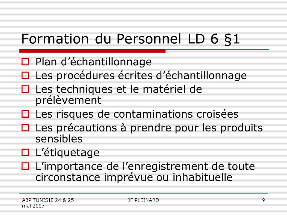 Formation du Personnel LD 6 §1