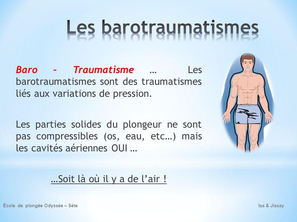 Les barotraumatismes