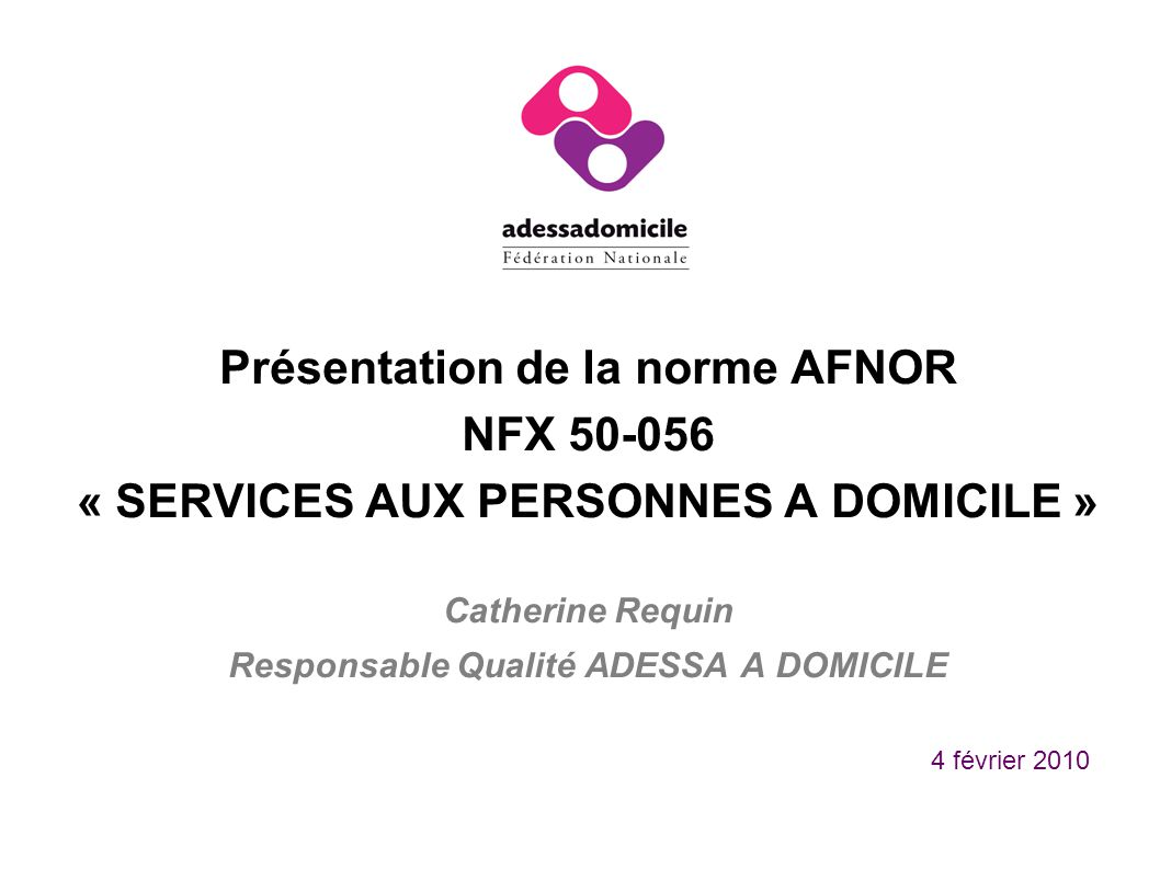 Présentation de la norme AFNOR NFX 50-056