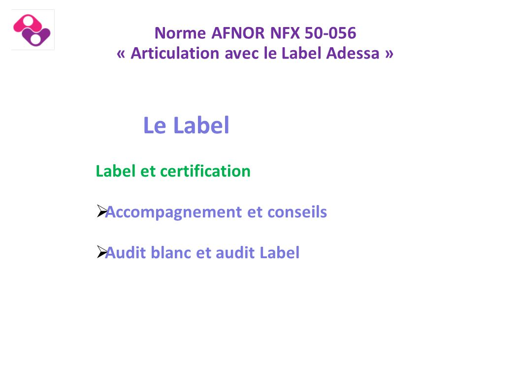 « Articulation avec le Label Adessa »