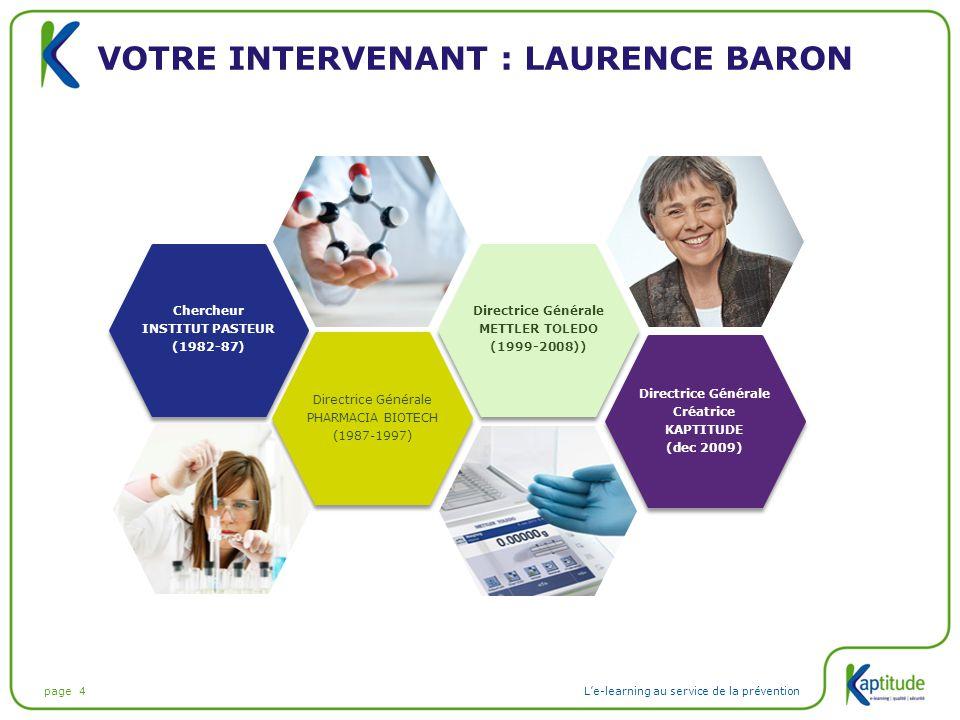 Votre intervenant : Laurence BARON