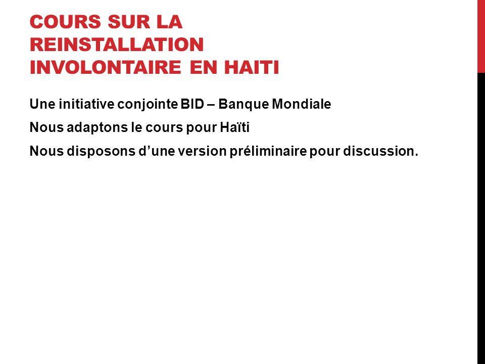 COURS SUR LA REINSTALLATION INVOLONTAIRE EN HAITI