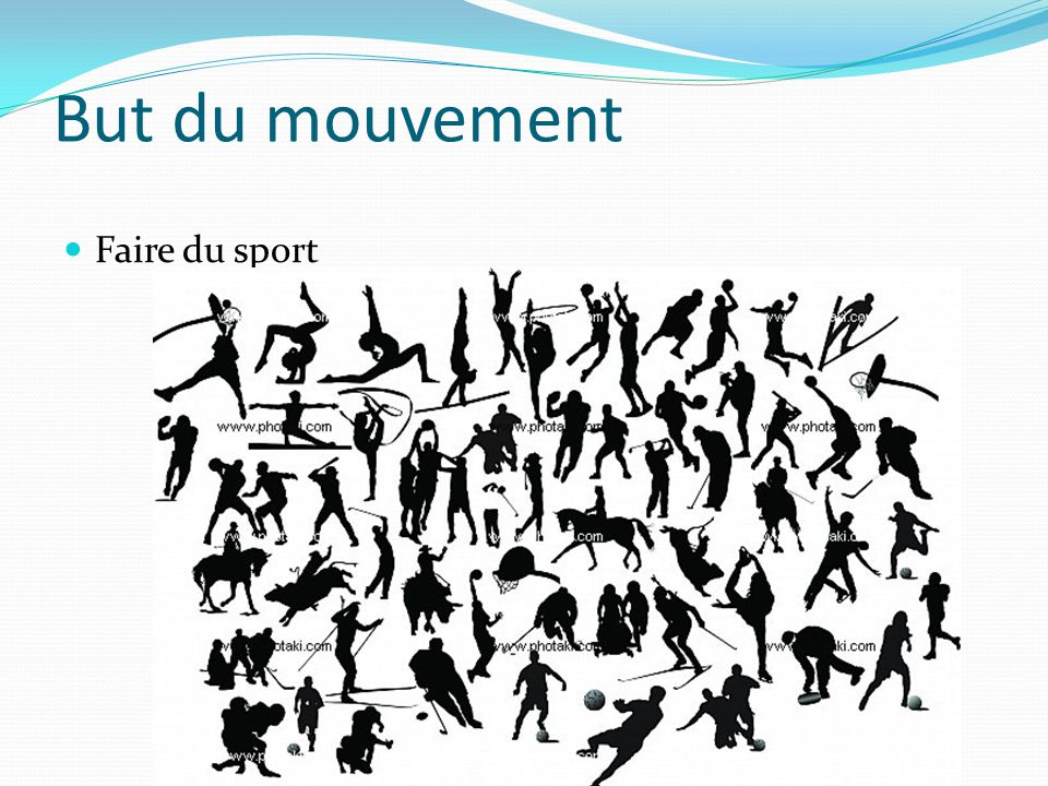 But du mouvement Faire du sport