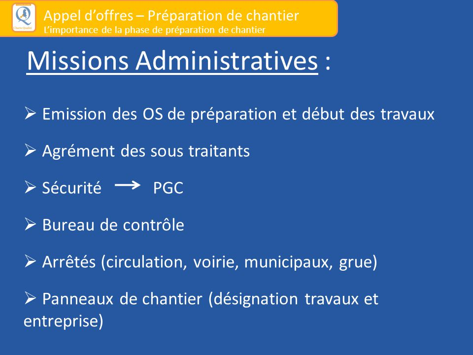 Missions Administratives :