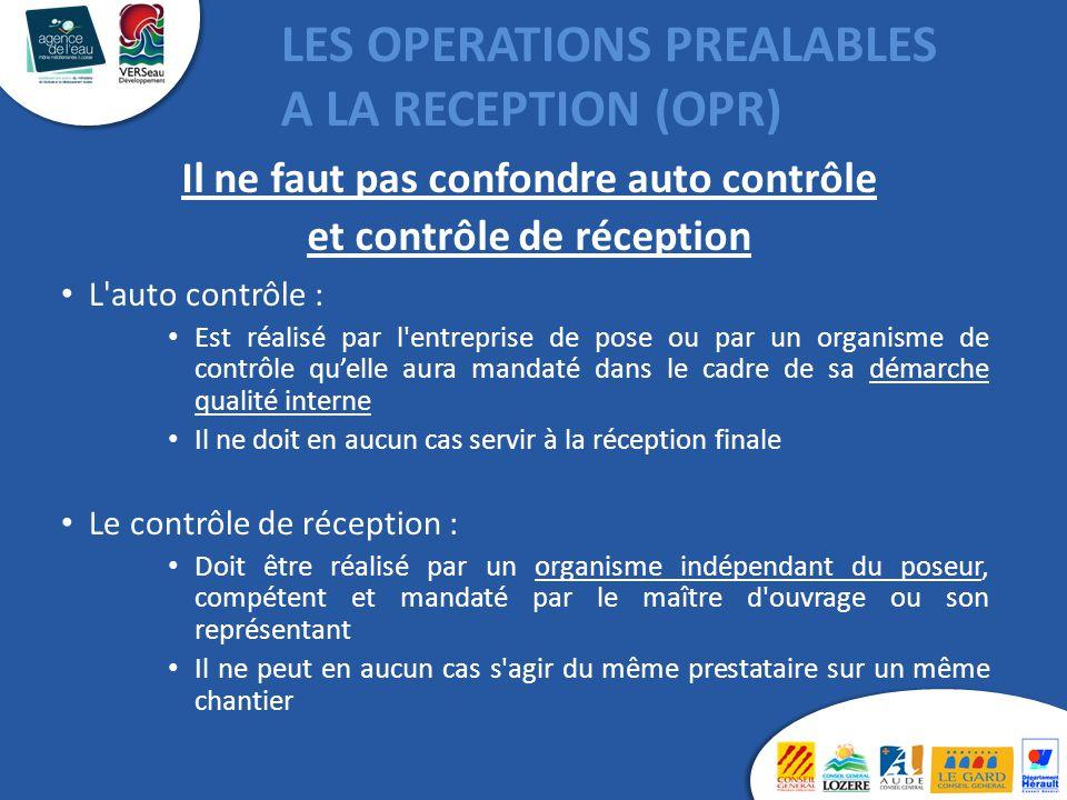 LES OPERATIONS PREALABLES A LA RECEPTION (OPR)