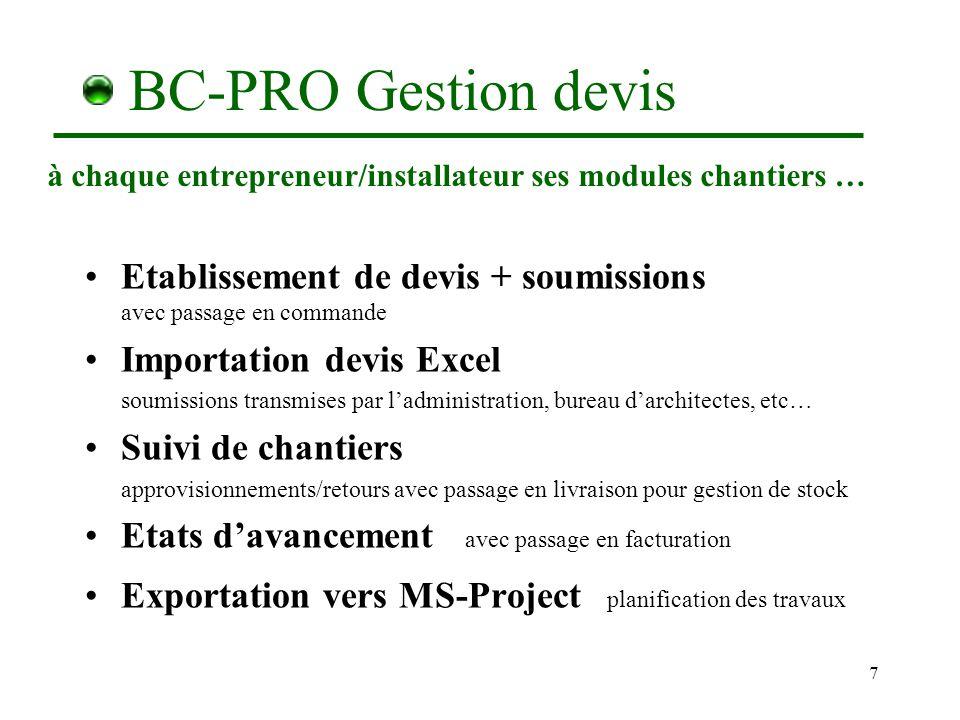 BC-PRO Gestion devis à chaque entrepreneur/installateur ses modules chantiers …