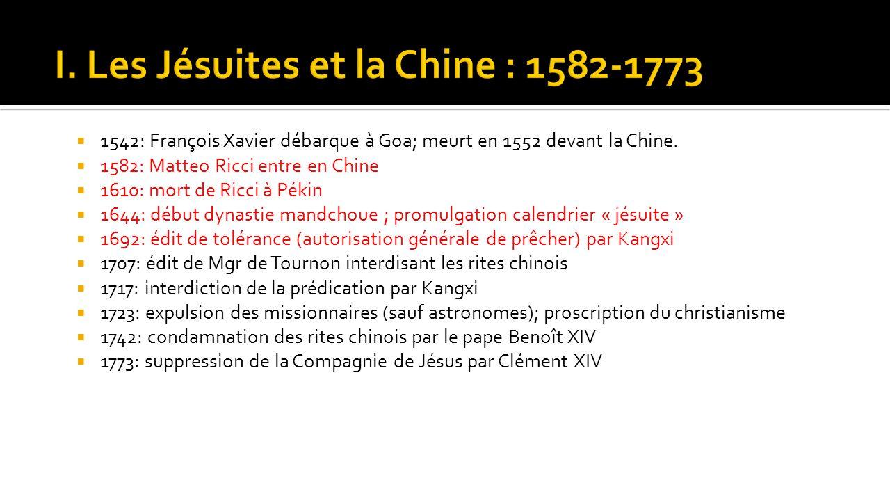 I. Les Jésuites et la Chine : 1582-1773