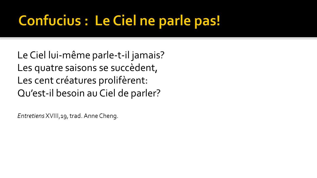 Confucius : Le Ciel ne parle pas!