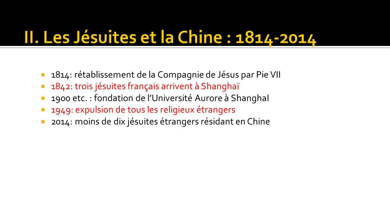 II. Les Jésuites et la Chine : 1814-2014