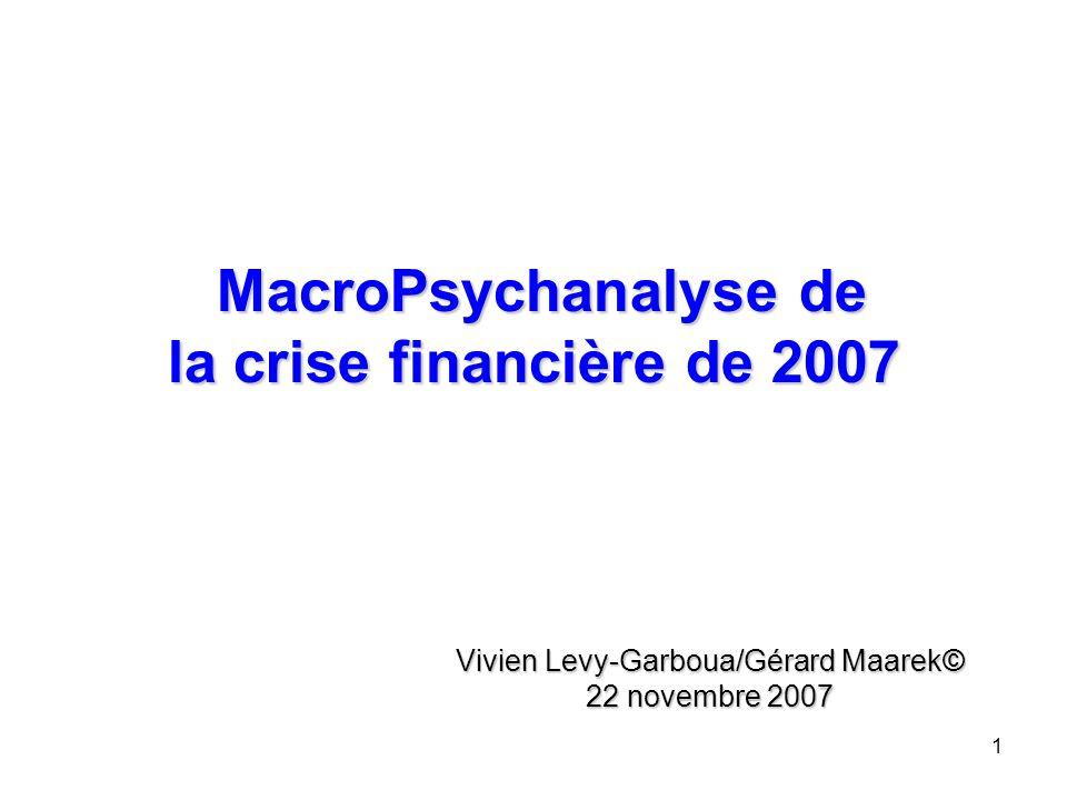 MacroPsychanalyse de la crise financière de 2007