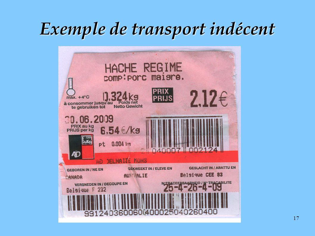 Exemple de transport indécent