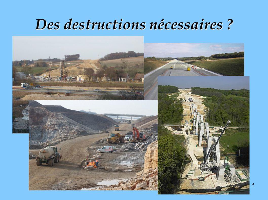 Des destructions nécessaires