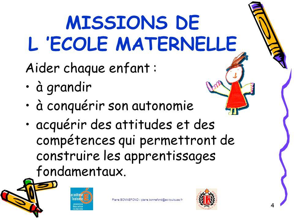 MISSIONS DE L 'ECOLE MATERNELLE