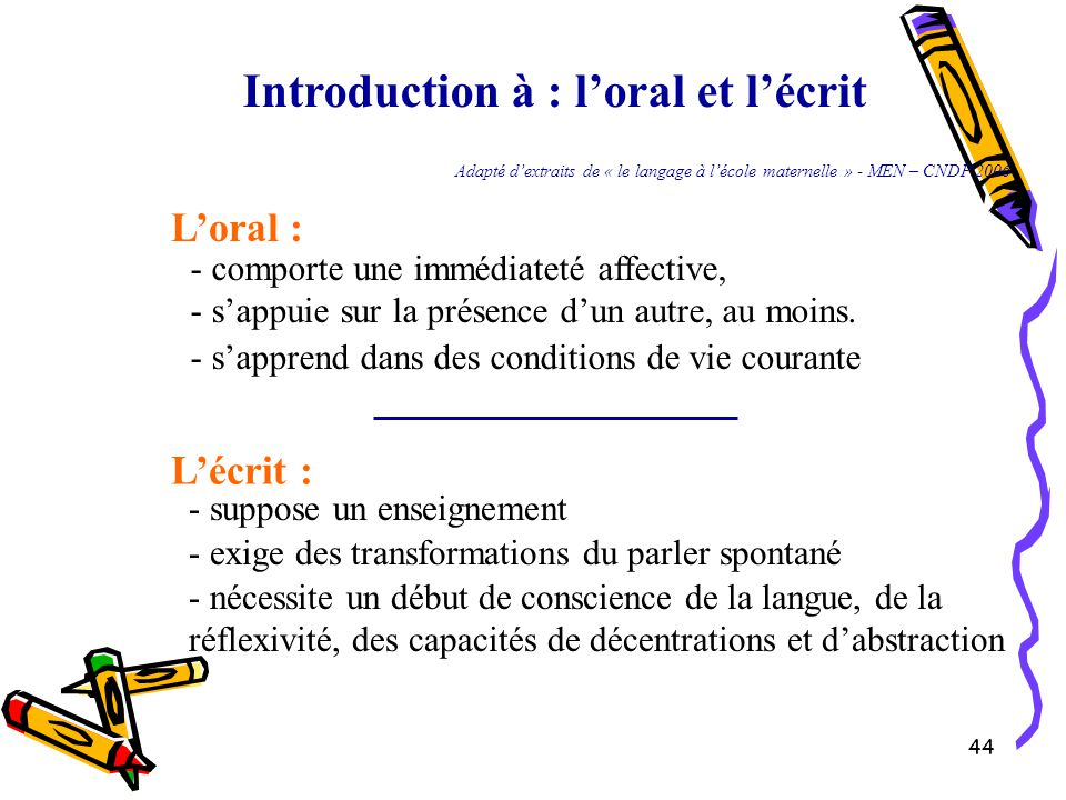 Introduction à : l'oral et l'écrit