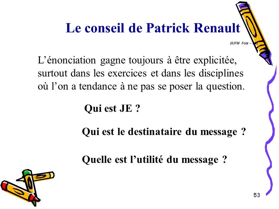 Le conseil de Patrick Renault