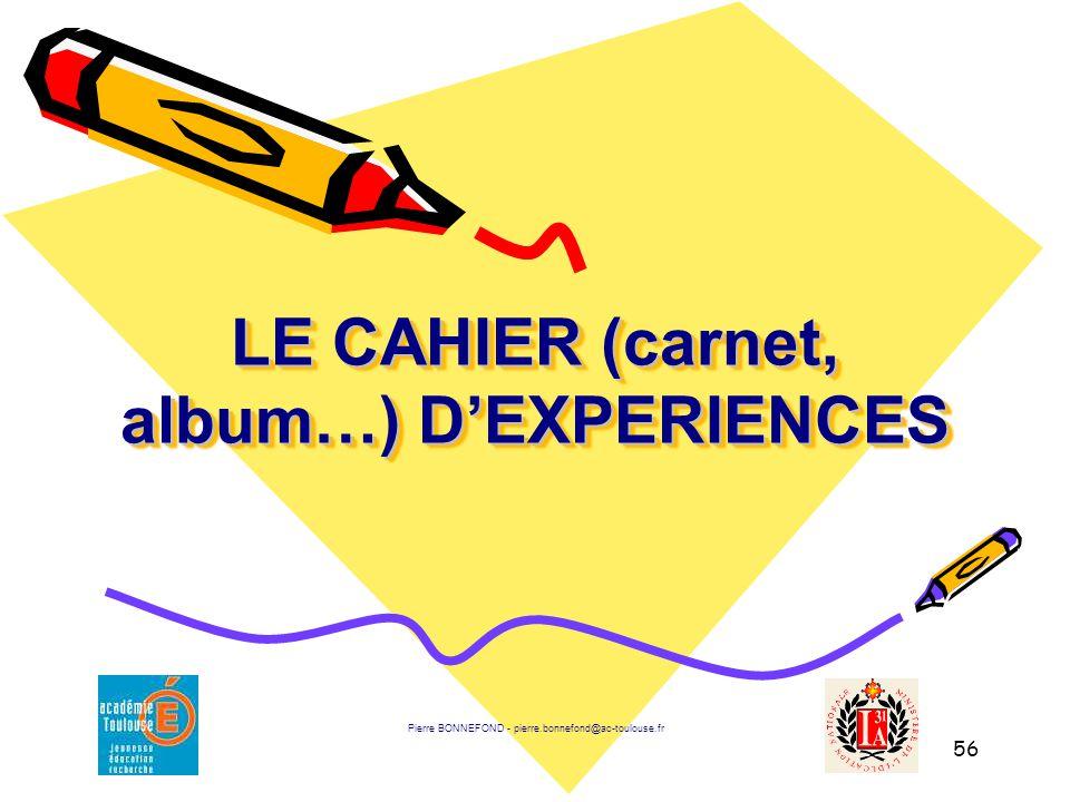 LE CAHIER (carnet, album…) D'EXPERIENCES