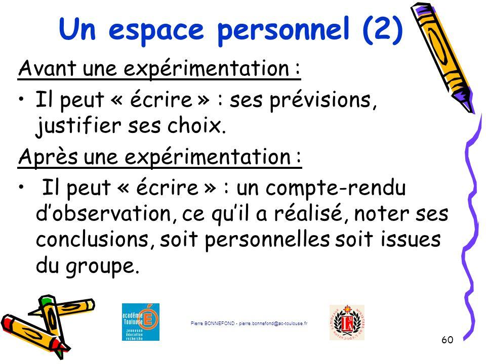 Un espace personnel (2) Avant une expérimentation :