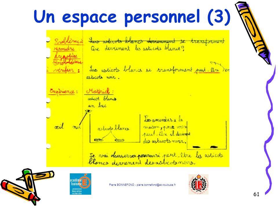 Un espace personnel (3) Pierre BONNEFOND - pierre.bonnefond@ac-toulouse.fr