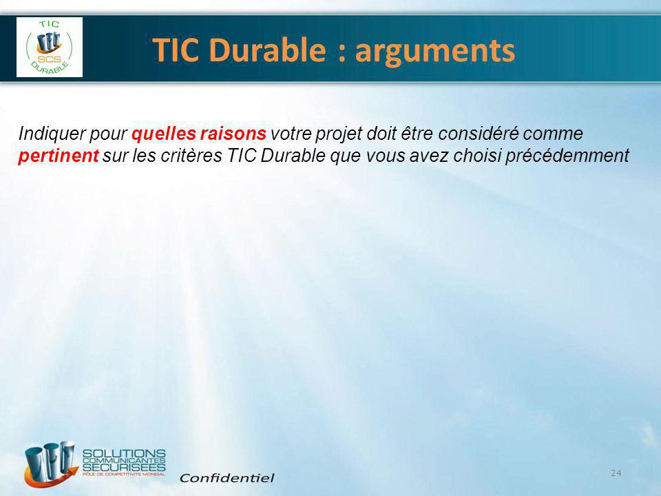 TIC Durable : arguments