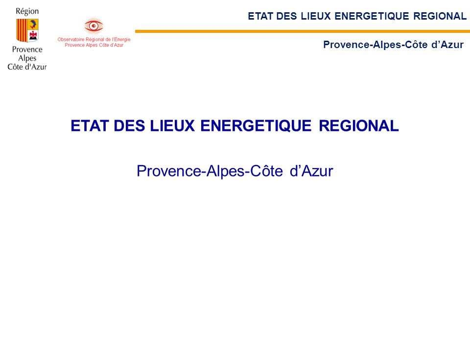 ETAT DES LIEUX ENERGETIQUE REGIONAL