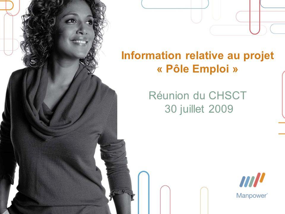 Information relative au projet « Pôle Emploi » Réunion du CHSCT 30 juillet 2009