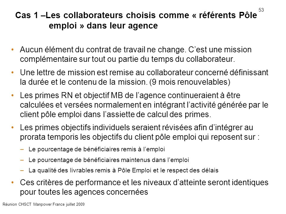 Cas 1 –Les collaborateurs choisis comme « référents Pôle emploi » dans leur agence