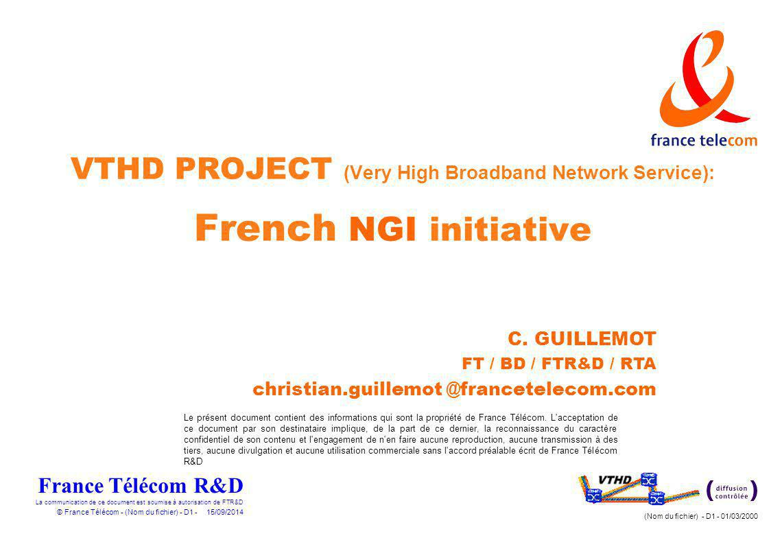 VTHD PROJECT (Very High Broadband Network Service): French NGI initiative