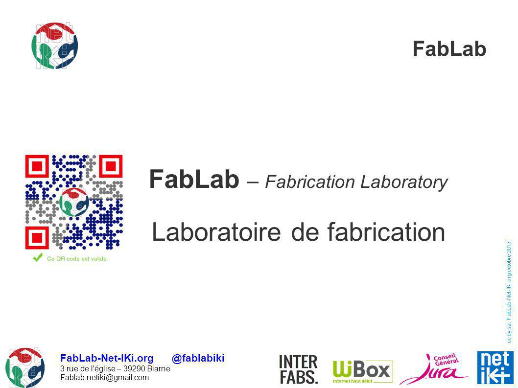 FabLab – Fabrication Laboratory Laboratoire de fabrication