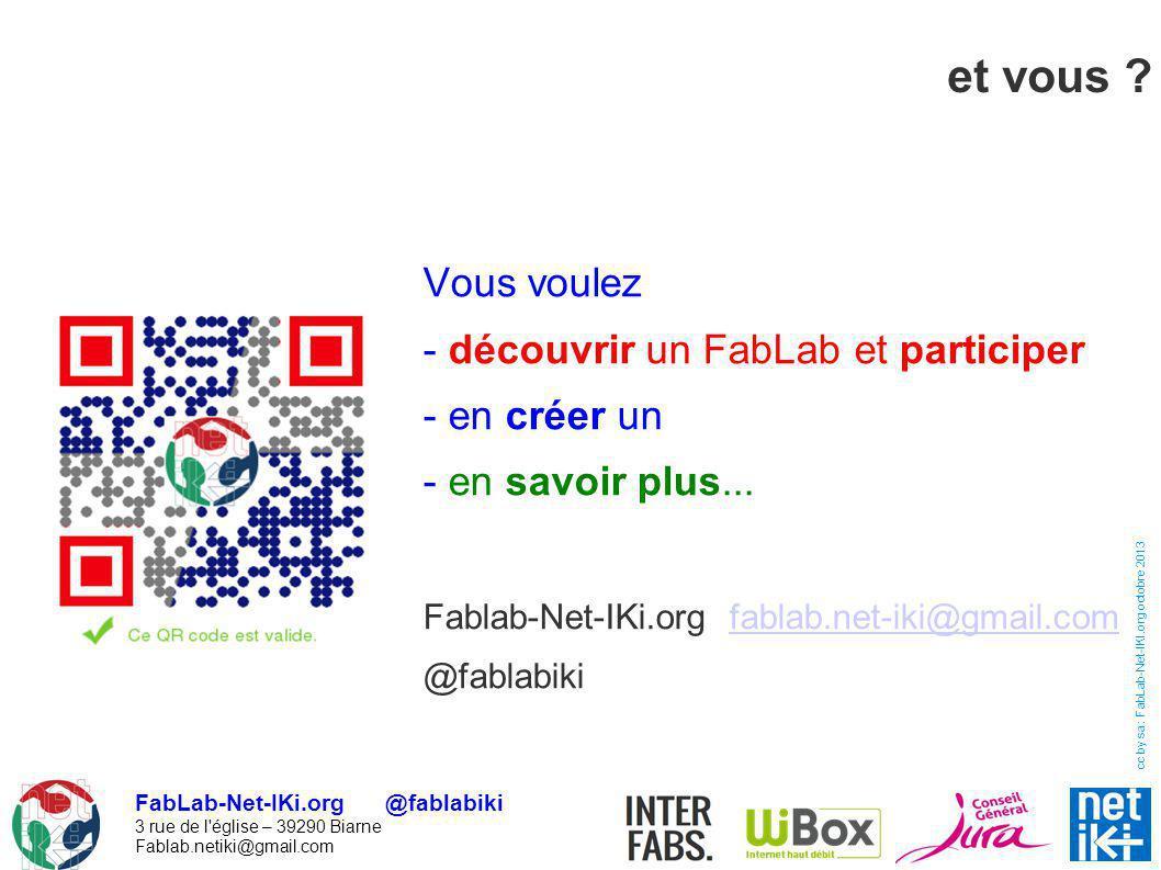 et vous Vous voulez - découvrir un FabLab et participer