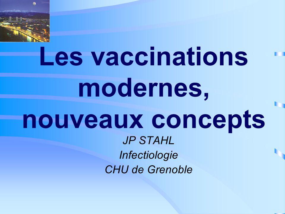 Les vaccinations modernes, nouveaux concepts