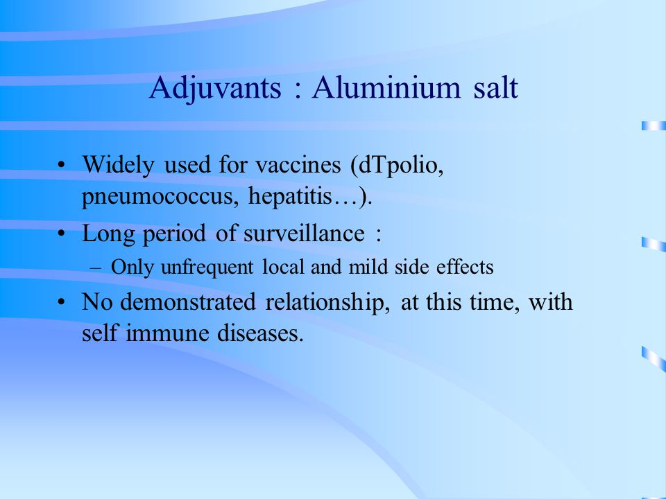 Adjuvants : Aluminium salt