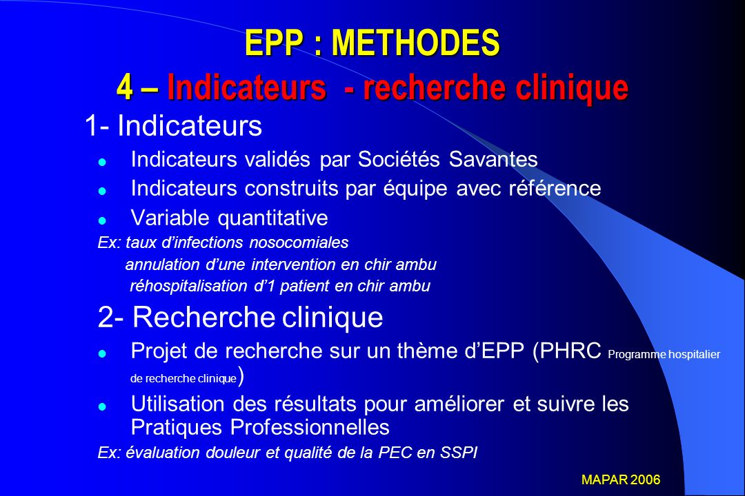 EPP : METHODES 4 – Indicateurs - recherche clinique