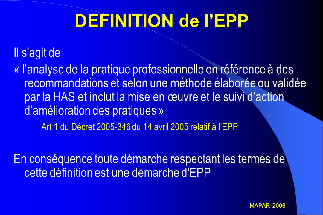 DEFINITION de l'EPP Il s agit de