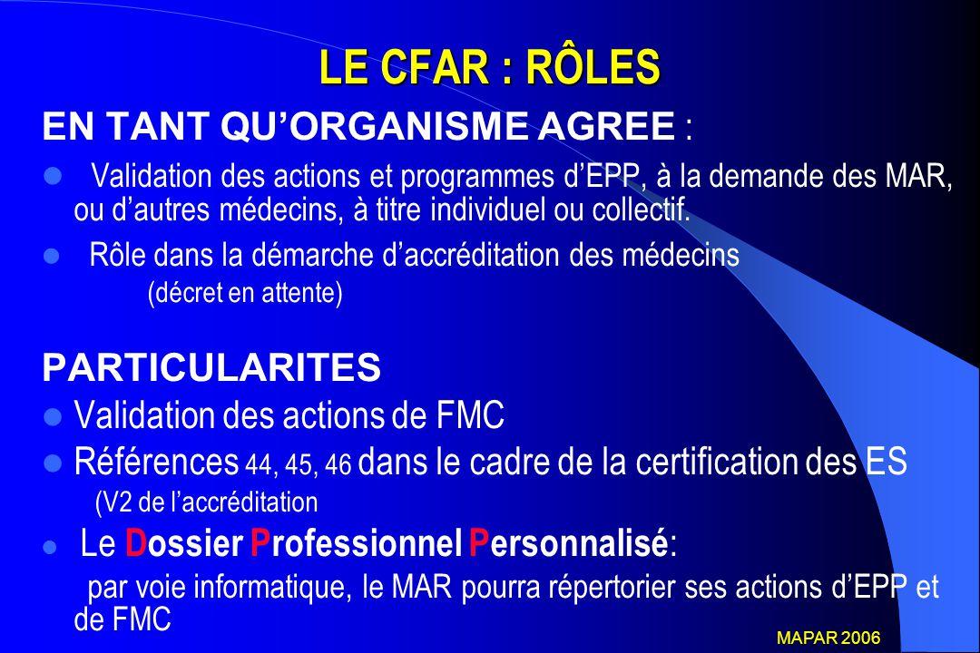 LE CFAR : RÔLES EN TANT QU'ORGANISME AGREE :