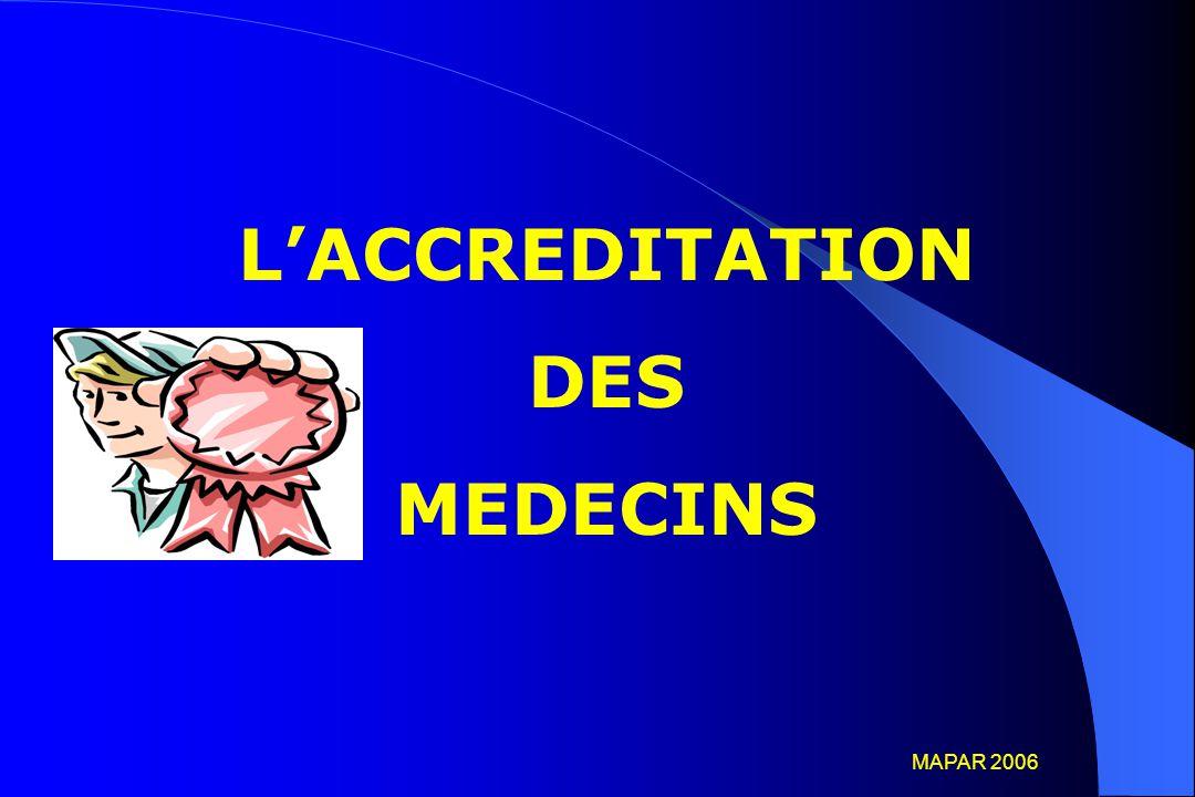L'ACCREDITATION DES MEDECINS