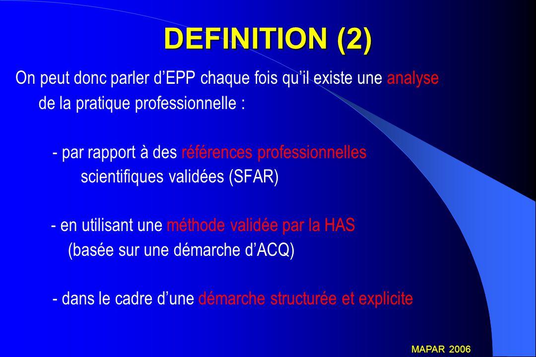 DEFINITION (2) On peut donc parler d'EPP chaque fois qu'il existe une analyse. de la pratique professionnelle :