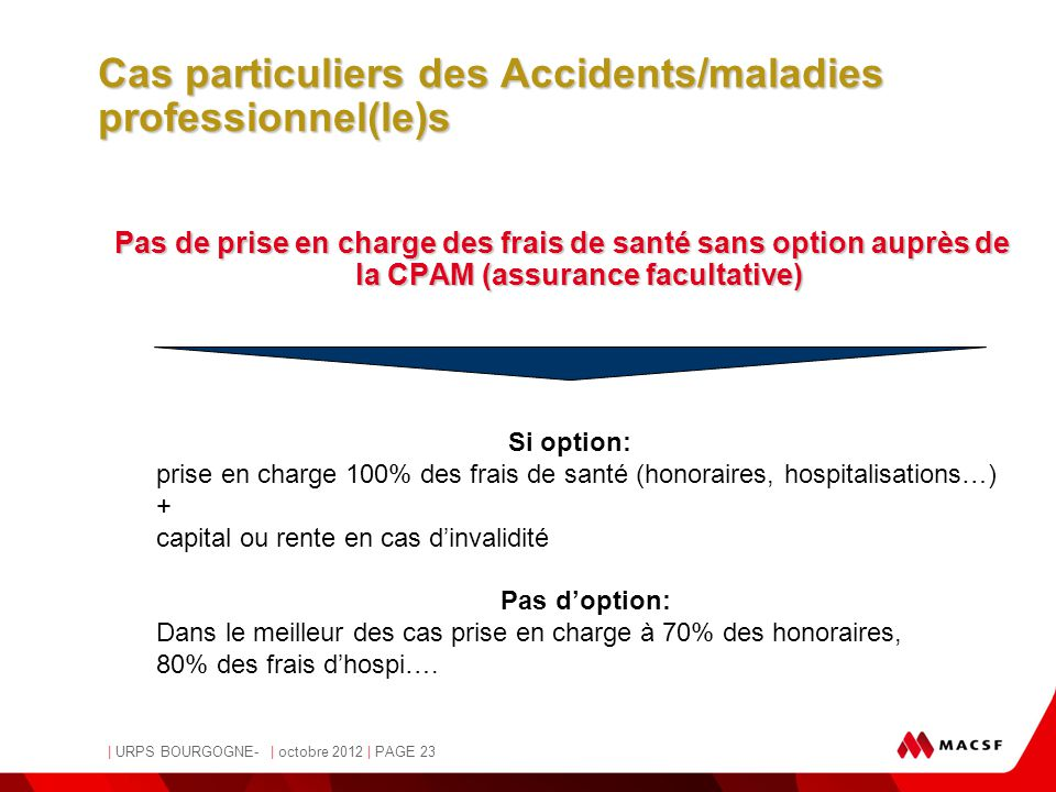Cas particuliers des Accidents/maladies professionnel(le)s