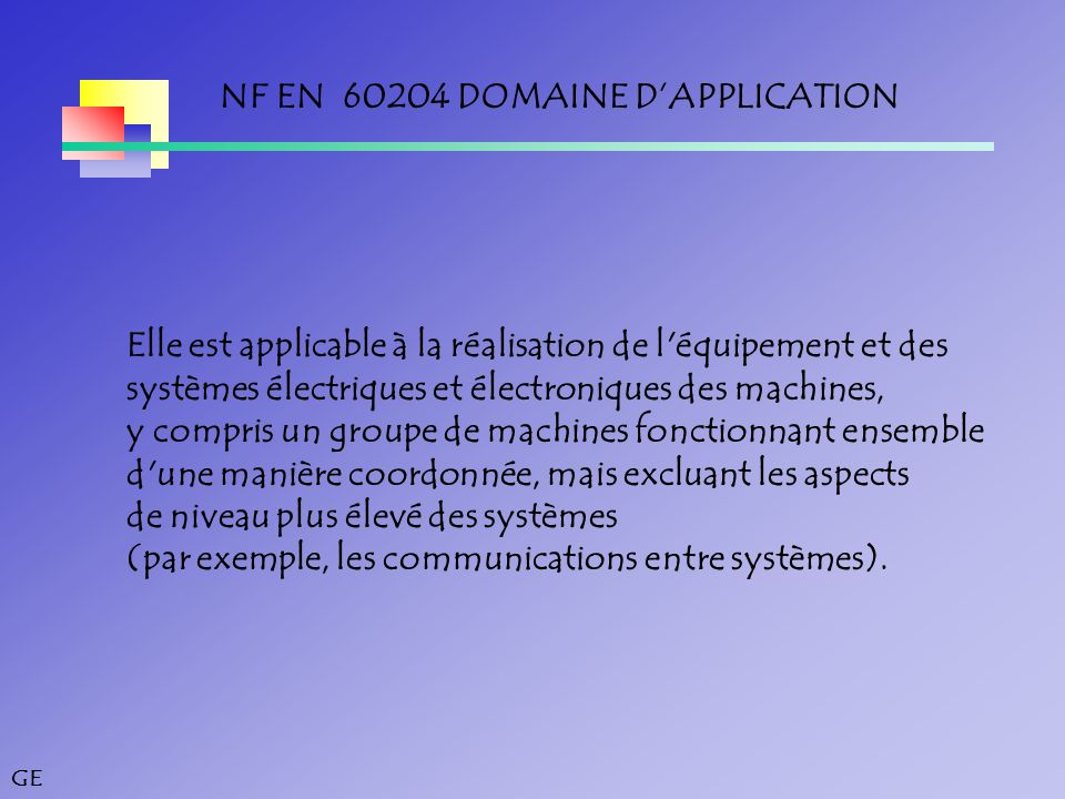 NF EN 60204 DOMAINE D'APPLICATION