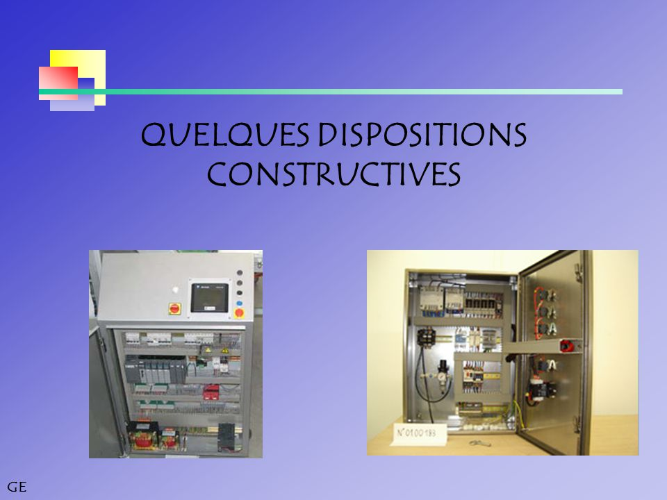 QUELQUES DISPOSITIONS CONSTRUCTIVES