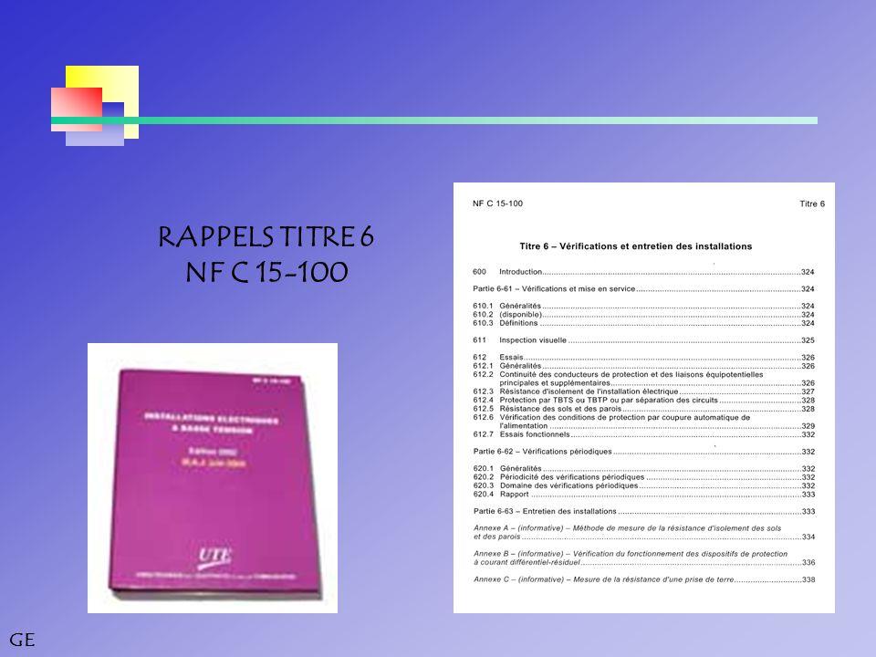 RAPPELS TITRE 6 NF C 15-100