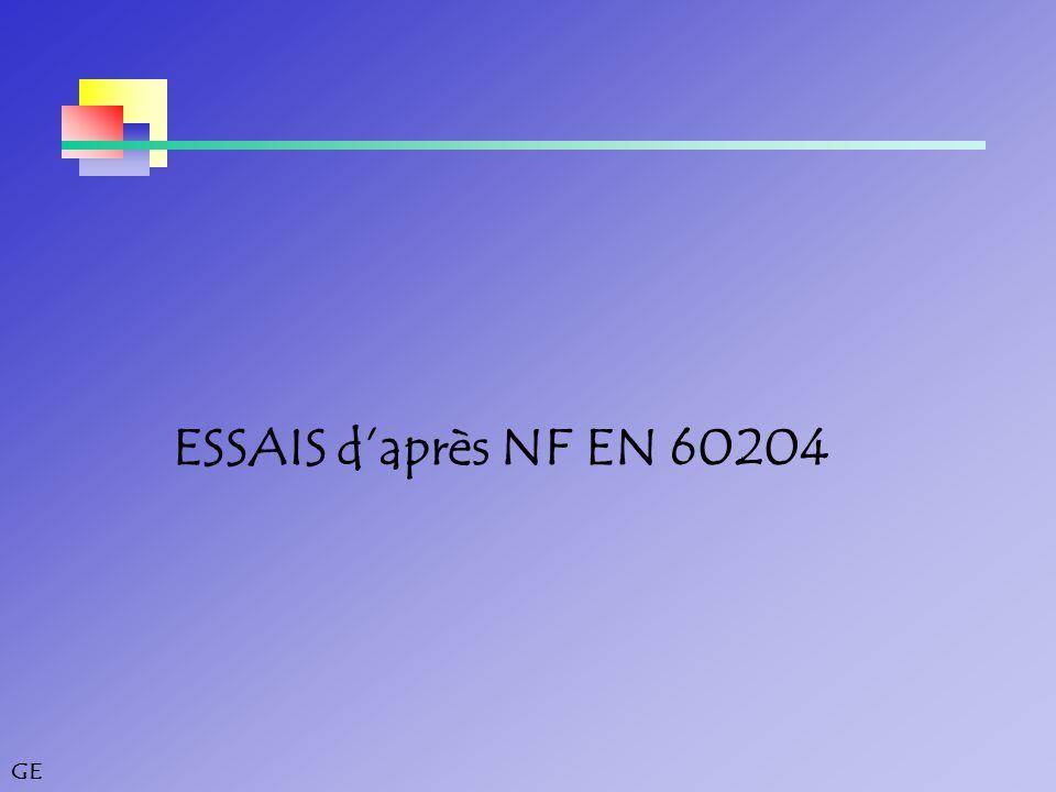 ESSAIS d'après NF EN 60204