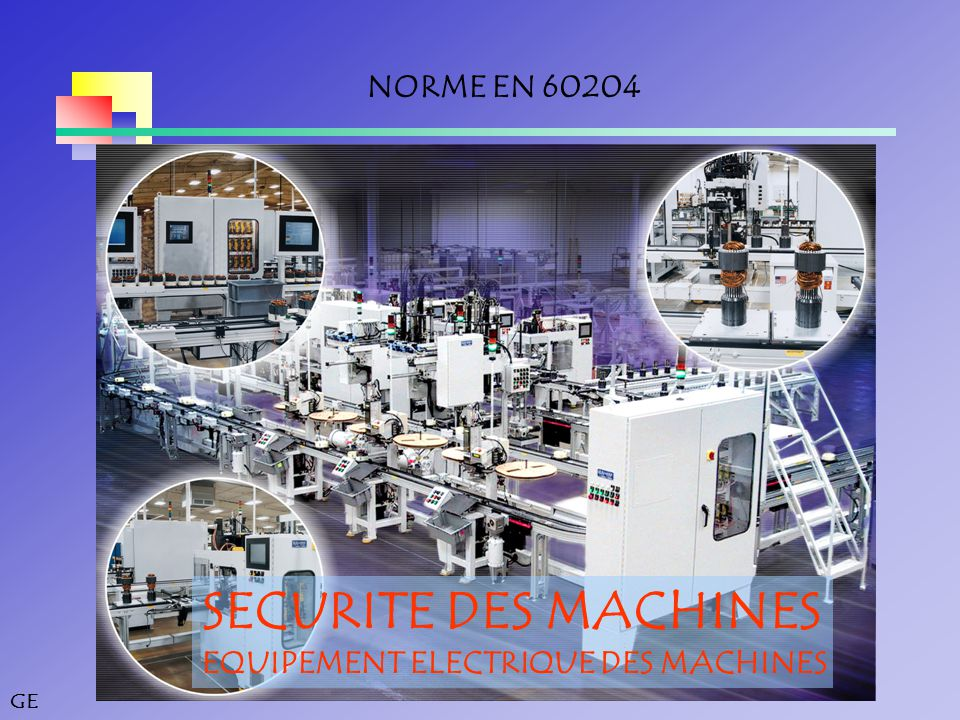 SECURITE DES MACHINES NORME EN 60204