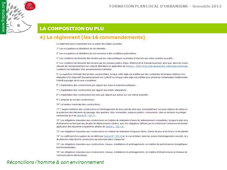 LA COMPOSITION DU PLU 4) Le règlement (les 16 commandements)