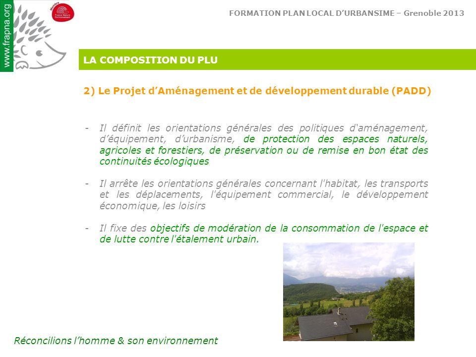 LA COMPOSITION DU PLU 2) Le Projet d'Aménagement et de développement durable (PADD)